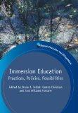 Immersion Education: Practices, Policies, Possibilities (Bilingual Education and Bilingualism)