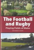 Football and Rugby Playing Fields of Wales