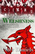 In Search of Welshness - Recollections and Reflections of London Welsh Exiles