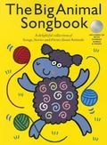 The Big Animal Songbook (Book & CD)
