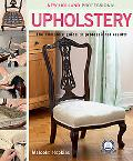 Upholstery: The Complete Guide to Professional Results