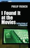 I Found It at the Movies: Reflections of a Cinephile (Carcanet Film)