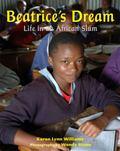 Beatrice's Dream : A Story of Kibera Slum