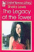 Legacy of the Tower