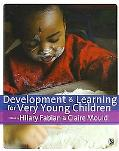 Development and Learning for Very Young Children