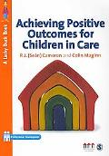 Achieving Positive Outcomes for Children in Care (Lucky Duck Books)