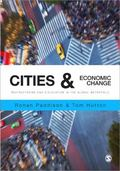 Cities and Economic Change : Restructuring and Dislocation in the Global Metropolis