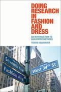 Doing Research in Fashion and Dress : An Introduction to Qualitative Methods