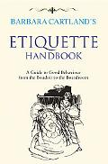 Etiquette : A Guide to Good Behaviour from the Boudoir to the Boardroom
