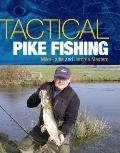 Tactical Pike Fishing