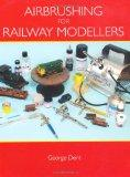 Airbrushing for Railway Modellers
