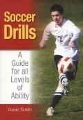 Soccer Drills : A Guide for all Levels of Ability