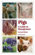Pigs : A Guide to Management - Second Edition