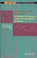 Automatic Speech Recognition On Mobile Devices And Over Communication Networks