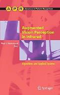 Augmented Vision Perception in Infrared: Algorithms and Applied Systems