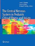 Central Nervous System in Pediatric Critical Illness and Injury