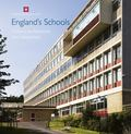 England's Schools: History, Architecture and Adaptation (Informed Conservation)