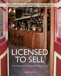 Licensed to Sell: the History and Heritage of the Public : House