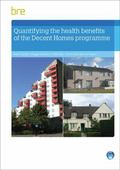 Quantifying The Health Benefits of the Decent Homes Programme