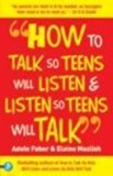 How to Talk so Teens will Listen & Listen so Teens (Red)