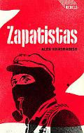 Zapatistas: Rebellion from the Grassroots to the Global (Rebels)