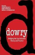 Dowry: Bridging the Gap between Theory and Practice