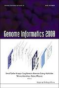 Genome Informatics 2008: Proceedings of the 8th Annual International Workshop on Bioinformat...