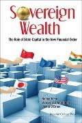 Regulating Foreign Capital: Tracking the Rise and Implications of Sovereign Wealth Fund and ...