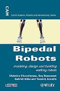 Bipedal Robots: Modeling, Design and Walking Synthesis
