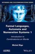 Formal Languages, Automata and Numeration Systems