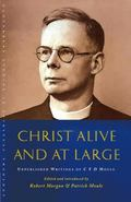 Christ Alive and at Large (Canterbury Studies in Spiritual Theology)