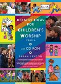 Creative Ideas for Children's Worship : Based on the Sunday Gospels Year A