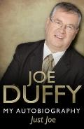 Just Joe : My Autobiography