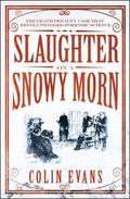 Slaughter on a Snowy Morn