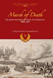 March of Death: Sir John Moore's Retreat to Corunna, 1808-1809 (The Napoleonic Library)