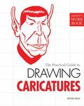 The Practical Guide to Drawing Caricatures (Artist's Workbook)