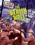 The Berlin Wall (A Place in History)