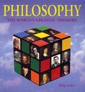 Philosophy : The World's Greatest Thinkers