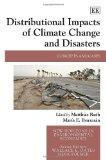 Distributional Impacts of Climate Change and Disasters: Concepts and Cases (New Horizons in ...