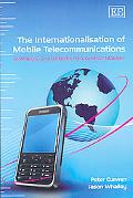 The Internationalisation of Mobile Telecommunications: Strategic Challenges in a Global Market