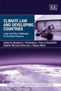 Climate Law and Developing Countries: Legal and Policy Challenges for the World Economy (New...