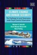 Climate Change and Human Security : The Challenge to Local Governance under Rapid Coastal Ur...