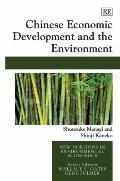 Chinese Economic Development and the Environment (New Horizons in Environmental Economics)