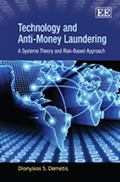 Technology and Anti-Money Laundering : A Risk-Based and Systems Theory Approach