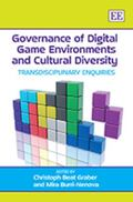 Governance of Digital Game Environments and Cultural Diversity: Transdisciplinary Enquires