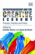 Entrepreneurship and the Creative Economy : Process, Practice and Policy