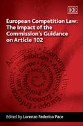European Competition Law : The Impact of the Commission's Guidance on Article 102