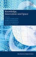 Knowledge, Innovation and Space (New Horizons in Regional Science series)