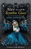 Alice Through the Zombie Glass