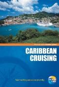 Traveller Guides Caribbean Cruising, 5th : Popular, compact guides for discovering the very ...